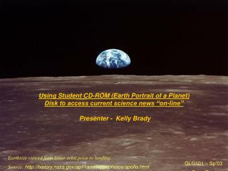 "Using Student CD-ROM (Earth Portrait of a Planet) Disk to access current science news ""on-line"""