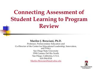Connecting Assessment of Student Learning to Program Review