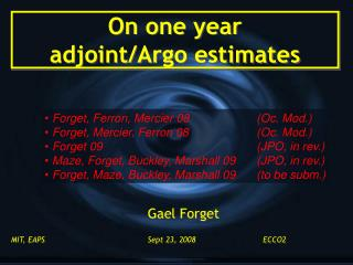 On one year  adjoint/Argo estimates