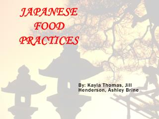 Japanese Food Practices