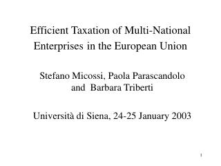 Efficient Taxation of Multi-National Enterprises in the European Union