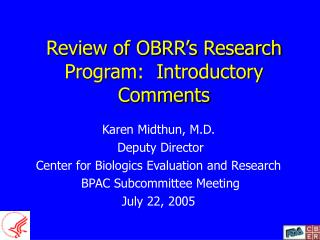 Review of OBRR's Research Program:  Introductory Comments
