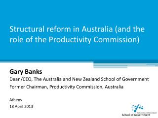 Structural reform in Australia (and the role of the Productivity Commission)
