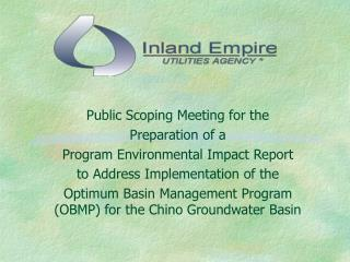 Public Scoping Meeting for the  Preparation of a Program Environmental Impact Report