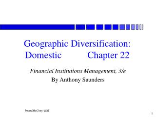 Geographic Diversification: Domestic		Chapter 22
