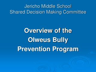 Jericho Middle School Shared Decision Making Committee