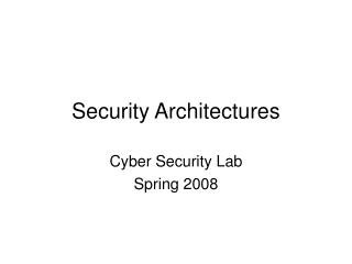 Security Architectures