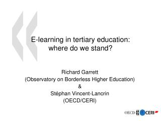 E-learning in tertiary education:  where do we stand?