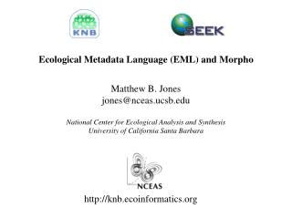 Ecological Metadata Language (EML) and Morpho