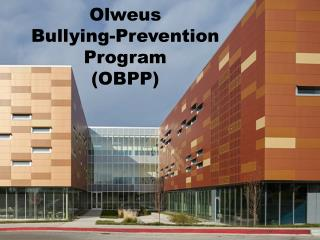 Olweus Bullying-Prevention  Program (OBPP)