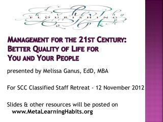Management for the 21st Century: Better Quality of Life  for  You  and Your People