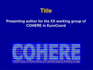 Title Presenting author for the XX working group of COHERE in EuroCoord