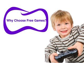 Why Choose free Games