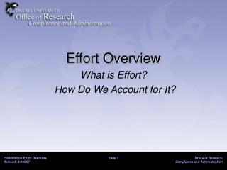 Effort Overview What is Effort?  How Do We Account for It?
