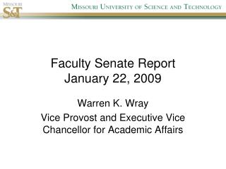 Faculty Senate Report January 22, 2009