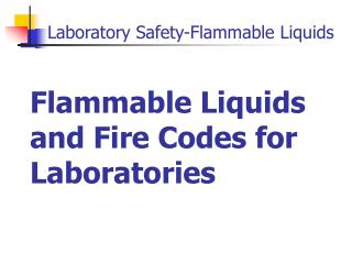 Flammable Liquids and Fire Codes for Laboratories