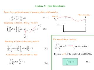 Lecture 6: Open Boundaries