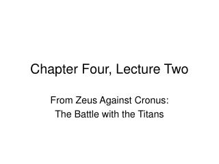 Chapter Four, Lecture Two