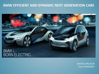 BMW  EFFICIENT  and DYNAMIC NEXT  GENERATION cars