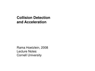 Collision Detection  and Acceleration
