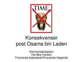 Konsekvenser  post Osama bin Laden