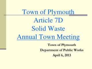 Town of Plymouth  Article 7D Solid Waste Annual Town Meeting