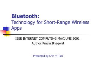 Bluetooth: Technology for Short-Range Wireless Apps