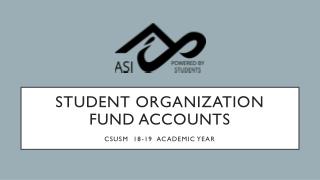 Student Organization Fund Accounts CSUSM 18-19 Academic Year
