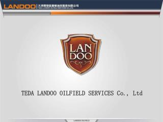 TEDA LANDOO OILFIELD SERVICES Co., Ltd