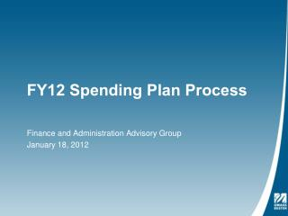 FY12 Spending Plan Process