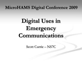 Digital Uses in Emergency Communications