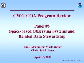 CWG COA Program Review Panel #8 Space-based Observing Systems and Related Data Stewardship