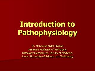 Introduction to Pathophysiology