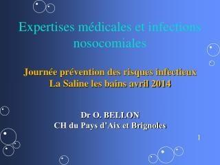 Expertises médicales et infections nosocomiales