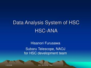 Data Analysis System of HSC HSC-ANA