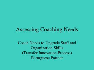 Assessing Coaching Needs