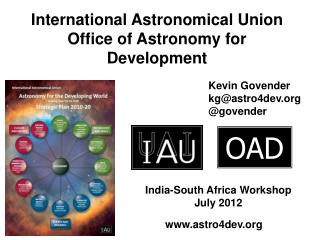 International Astronomical Union Office of Astronomy for Development