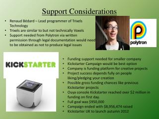 Support Considerations