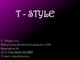 T - STYLE