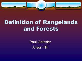 Definition of Rangelands and Forests