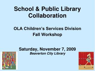School & Public Library Collaboration