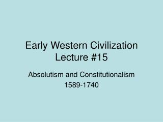 Early Western Civilization Lecture #15