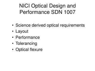 NICI Optical Design and Performance SDN 1007