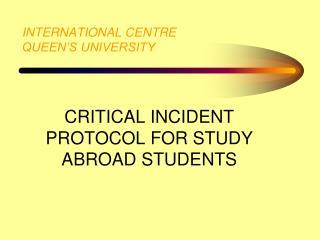 INTERNATIONAL CENTRE QUEEN'S UNIVERSITY