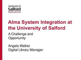 Alma System Integration at the University of Salford