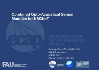 Combined  Opto -Acoustical Sensor Modules for KM3NeT