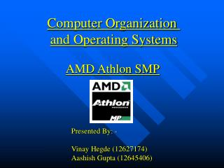 Computer Organization  and Operating Systems