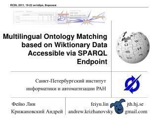 Multilingual Ontology Matching based on Wiktionary Data Accessible via SPARQL Endpoint