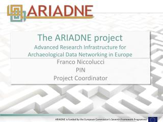 The ARIADNE project Advanced Research Infrastructure for  Archaeological Data Networking in Europe