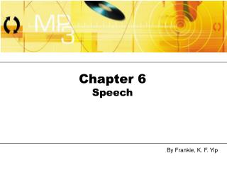 Chapter 6 Speech